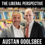 Artwork for The Liberal Perspective with Austan Goolsbee