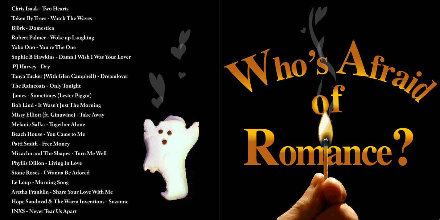 Who's Afraid Of Romance?