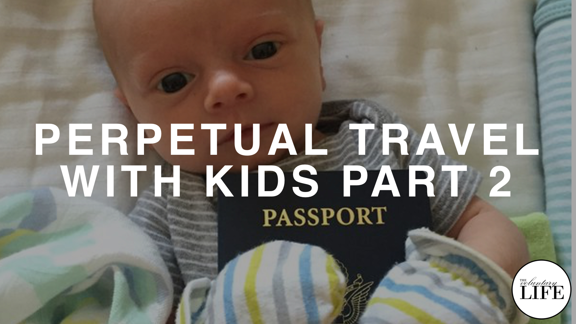 256 Perpetual Travel With Kids Part 2: Interview With Mike And Lauren