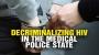 Artwork for Decriminalizing HIV in the medical police state