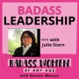 Artwork for 074: Badass Leadership with Julie Stern