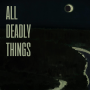 Artwork for All Deadly Things 01: The Demon