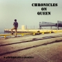 Artwork for Chronicles on Queen - Ep. 9 w/ Nick H-K and Maskell