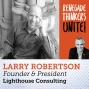 Artwork for 15: 3 Keys to Creativity w Larry Robertson