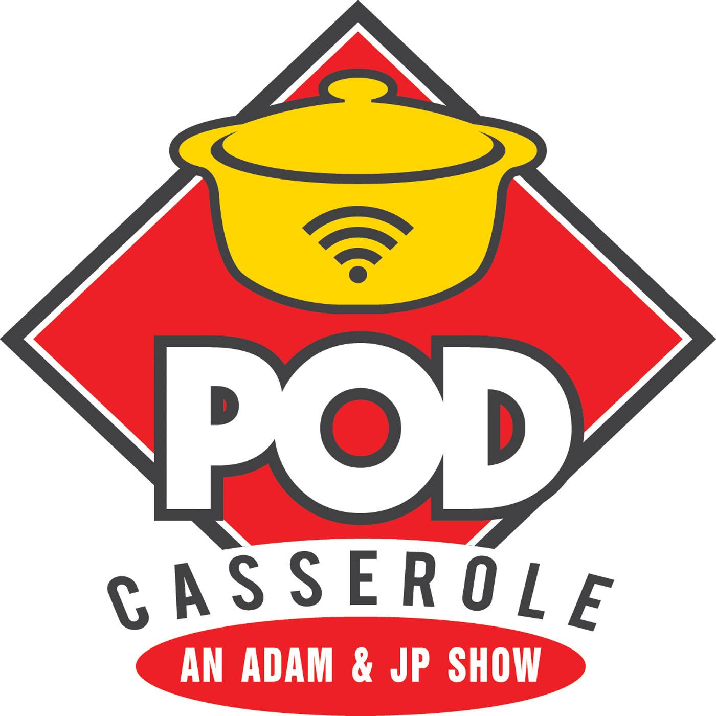 Pod Casserole show art