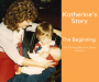 Artwork for Katherine's Story--The Beginning