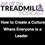 Artwork for How to Create Culture in Your Practice Where Everyone is a Leader