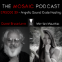 Artwork for Ep 030 Angelic Sound Code Healing with Mei-lan Mauritas