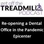 Artwork for Re-opening a Dental Office in the Pandemic Epicenter