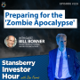 Artwork for Preparing for the 'Zombie Apocalypse' with Bill Bonner