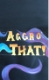 Artwork for Aggo That! - Episode 9: Not Another Horse Mount