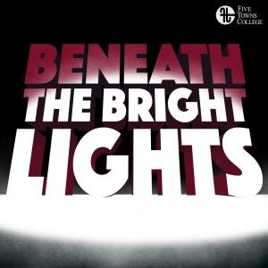 Beneath The Bright Lights