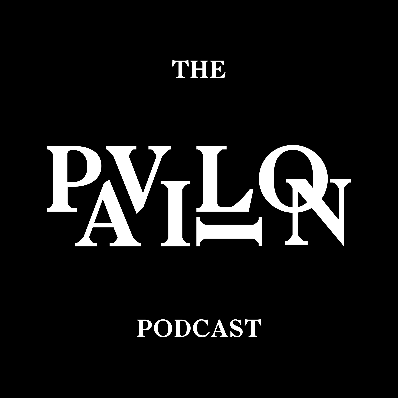 The Pavilion Podcast show art
