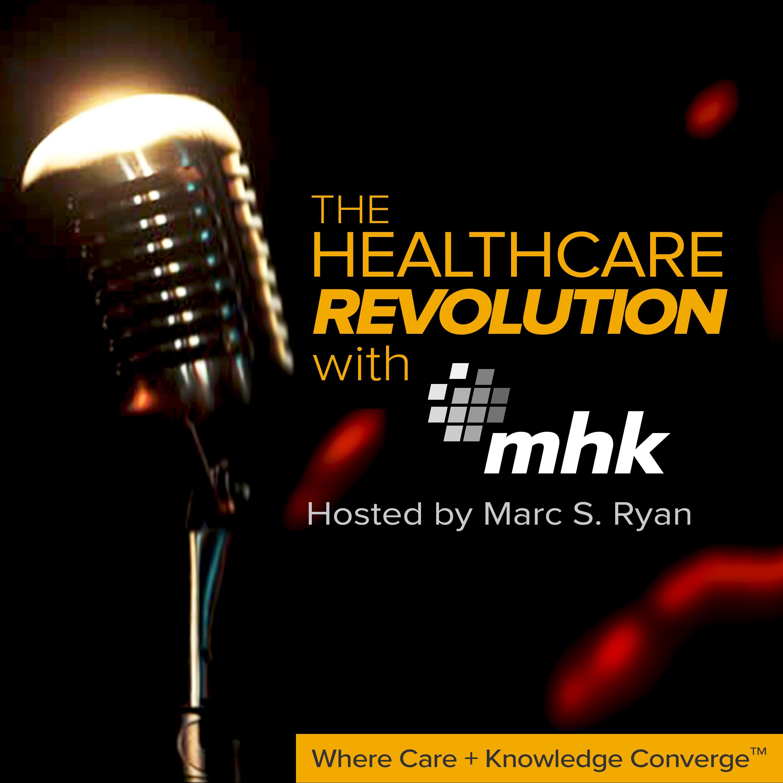 The Healthcare Revolution with MHK