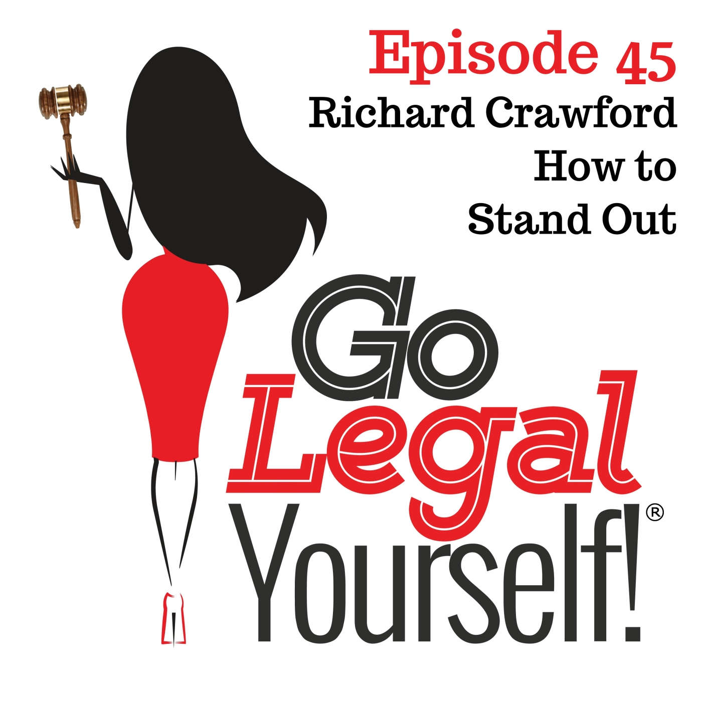 Ep. 45 Richard Crawford: How to Stand Out
