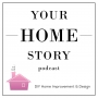 Artwork for Ep 1: Introducing the Your Home Story Podcast