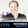 Artwork for 71: The Origin of Bottle Rocket Studios - Calvin Carter - Founder & CEO