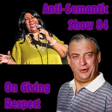 Episode 84 - On Giving Respect