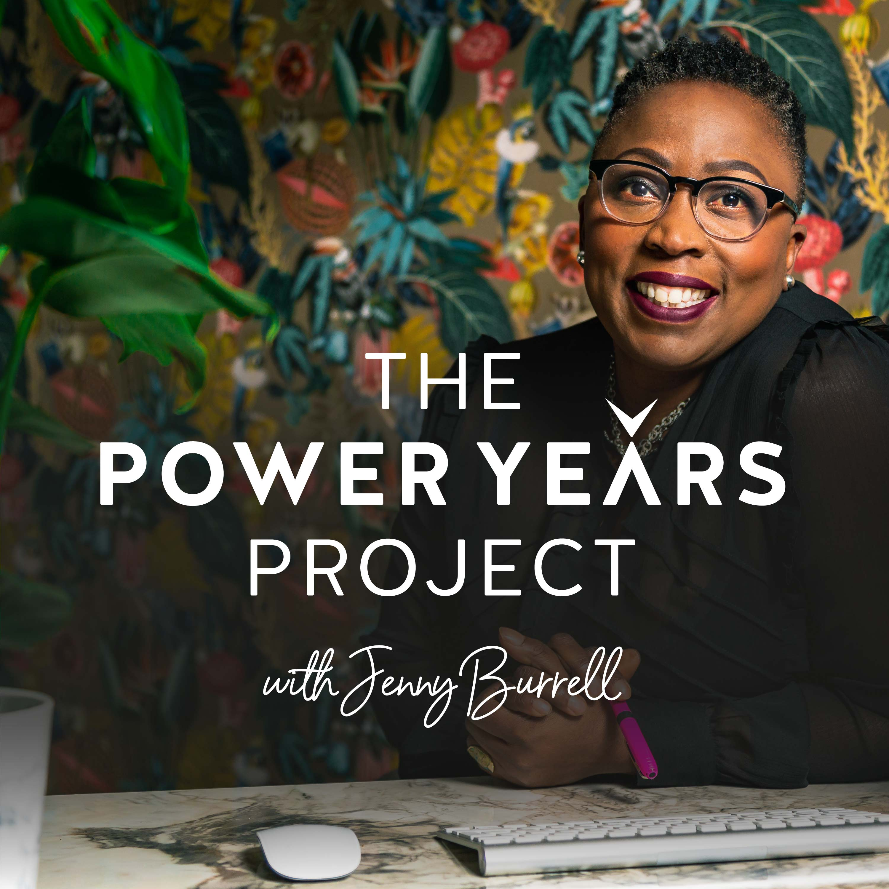 The Power Years Project Podcast