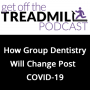 Artwork for How Group Dentistry Will Change Post-COVID-19