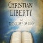 Artwork for Christian Liberty And The Glory Of God part 1