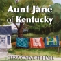 Artwork for Aunt Jane of Kentucky - Episode One