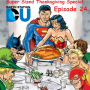 Artwork for The Earth Station DCU Episode 24 – Super Sized Thanksgiving Special