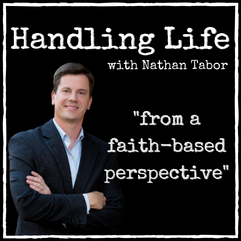 Handling Life with Nathan Tabor show art
