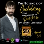 Artwork for The Science of Cuckolding & The Psychology of Dick Pics w/Dr. Justin Lehmiller - Ep 85