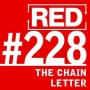 Artwork for RED 228: Teen Makes $71,000 From A Chain Letter
