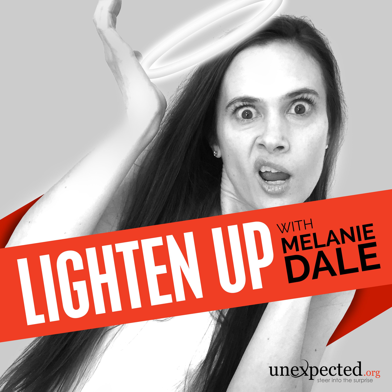 Lighten Up with Melanie Dale show art