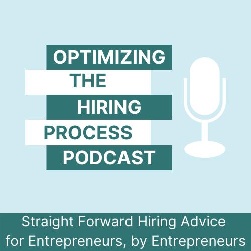Optimizing the Hiring Process Podcast show art