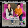 Artwork for 22. Intuitive Parenting | New Parents & Veterans Alike: Trust Your Intuition With Julie Pero of Mommy's Magic