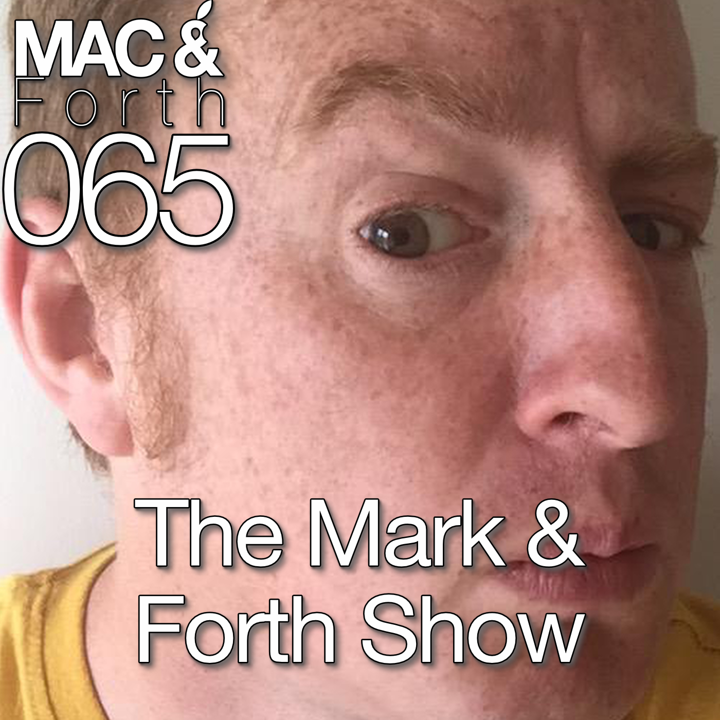 The Mac & Forth Show 065 - The Mark & Forth Show
