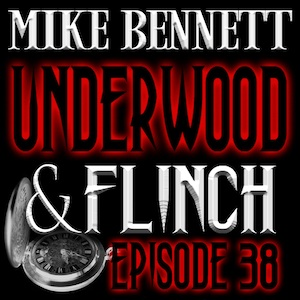 Underwood and Flinch 38