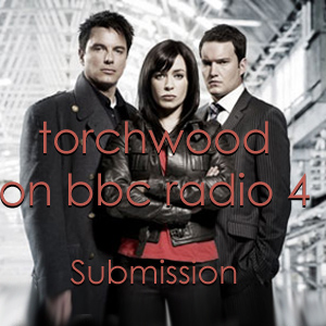 TDP 188: Torchwood - Submission - Lost tales 2