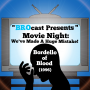 Artwork for (#193) Movie Night: We've Made A Huge Mistake! - Bordello Of Blood (1996)
