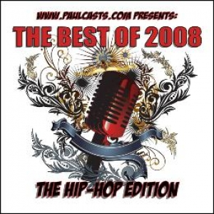 The Best of 2008: The Hip Hop Edition