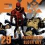 Artwork for EMX Episode 29: Terminator Sloth Guy