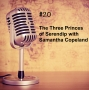 Artwork for #20 - The Three Princes of Serendip with Samantha Copeland (Part 1)