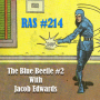 Artwork for RAS #214 - The Blue Beetle #2