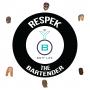 Artwork for Episode #1: Respek the Bartender