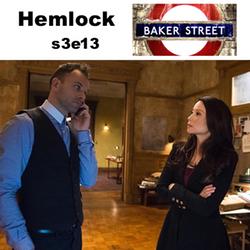 s3e13 Hemlock