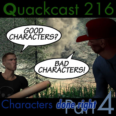 Episode 216 - Characters done right, part 4