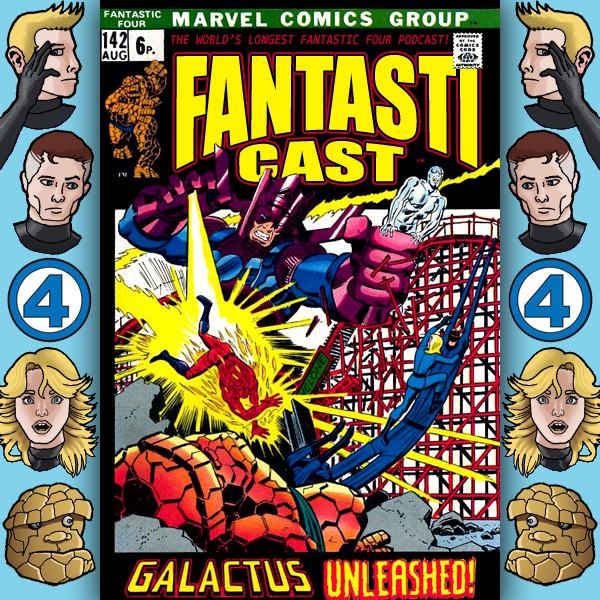 Episode 142: Fantastic Four #122 - Galactus Unleashed