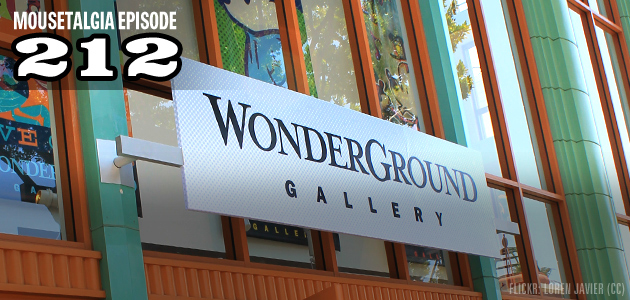 Mousetalgia Episode 212: Wonderground Gallery, emails
