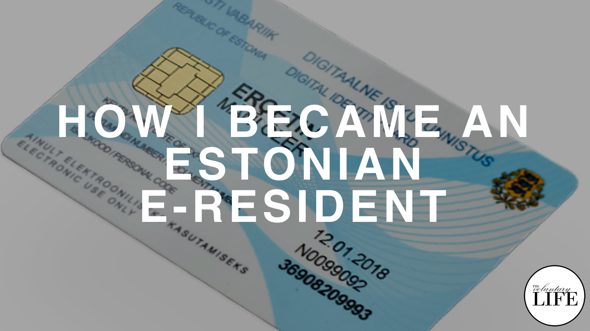 310 How I Became An Estonian E-Resident