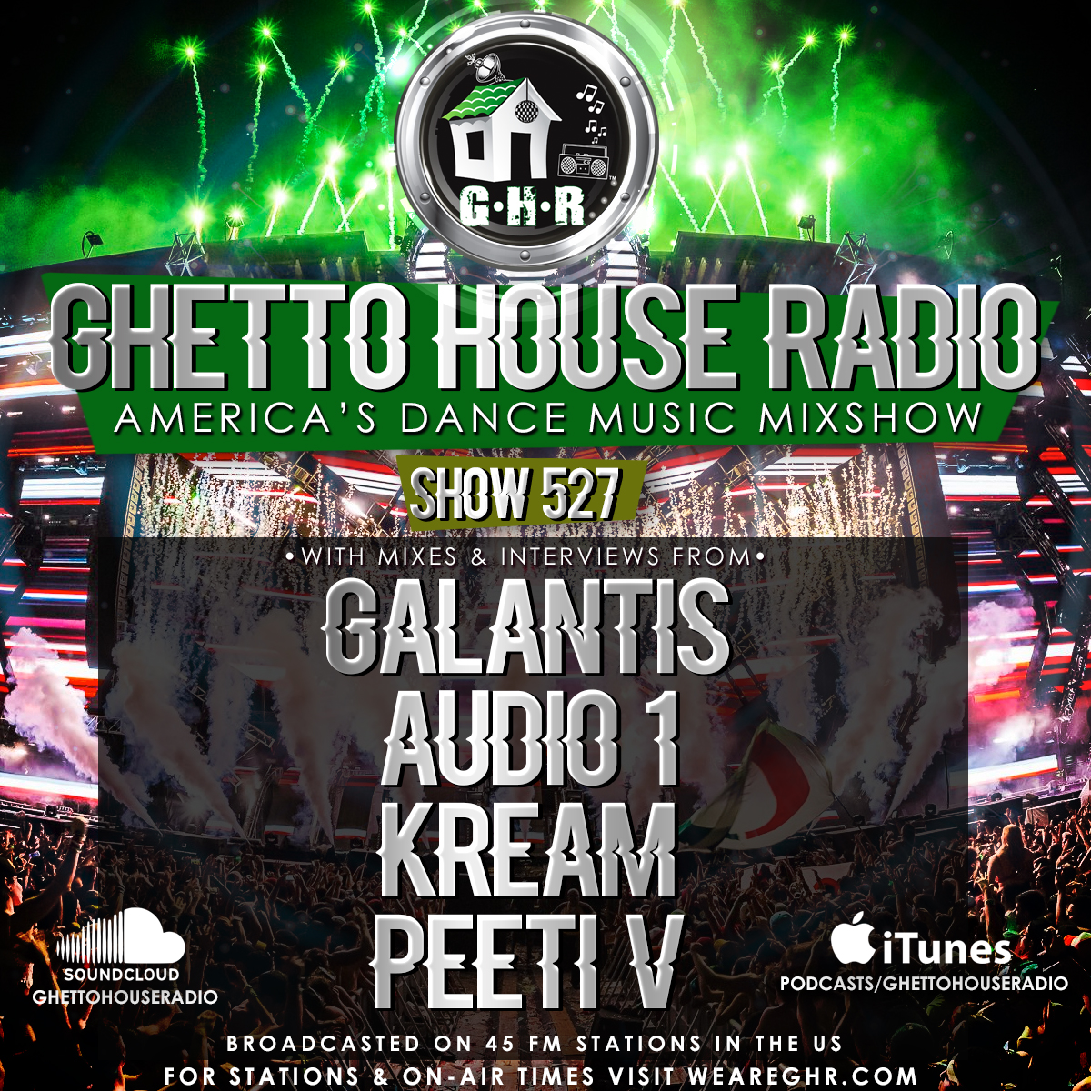 GHR - Show 527 - Galantis, Kream & More!