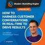 Artwork for How To Harness Customer Conversations In Real-Time To Drive Results