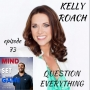 Artwork for #73 Kelly Roach - Question everything